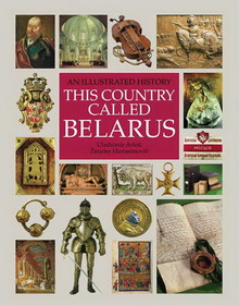 Arloŭ Uladzimir, Hierasimovič Źmicier. This country called Belarus